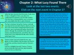 chapter 2 what lucy found there look at the last two events c lick on the next event in chapter 2