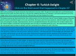 chapter 4 turkish delight click on the third event that happened in chapter 4