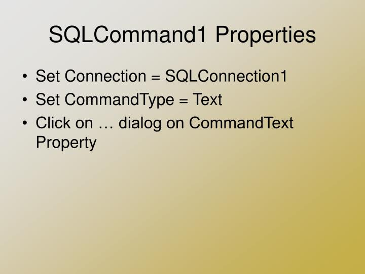 SQLCommand1 Properties