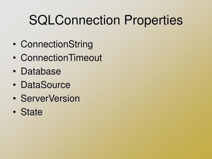 SQLConnection Properties