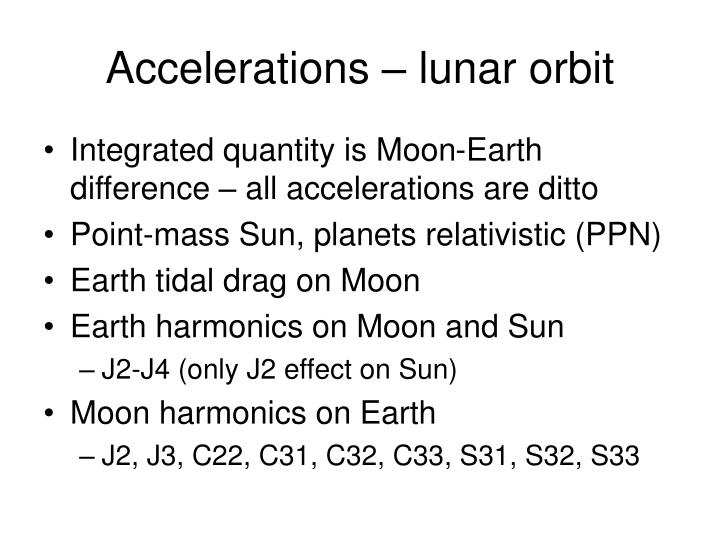 Accelerations – lunar orbit