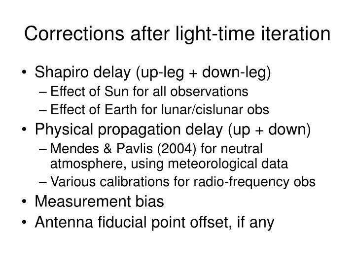 Corrections after light-time iteration