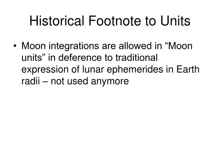 Historical Footnote to Units