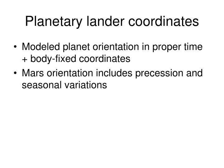 Planetary lander coordinates
