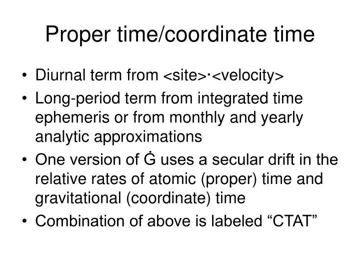 Proper time/coordinate time