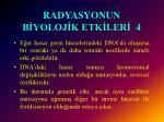 radyasyonun b yoloj k etk ler 4