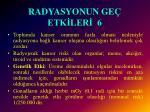 radyasyonun ge etk ler 6