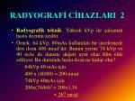 radyograf c hazlari 2