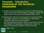 pavement i ntroduction overview of the technical programme