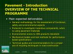 pavement introduction overview of the technical programme1