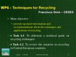 wp 6 techniques for recycling francisco sinis cedex