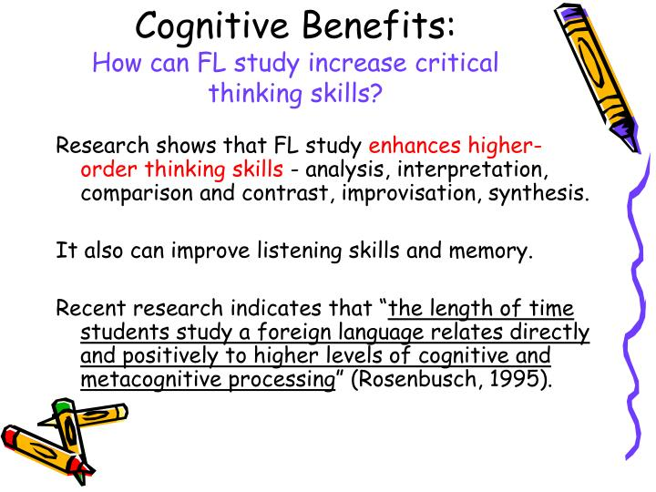 what are the benefits of developing critical thinking skills Critical thinking: a literature review learn how teachers can encourage the development of critical thinking skills in their the benefit of the educational.