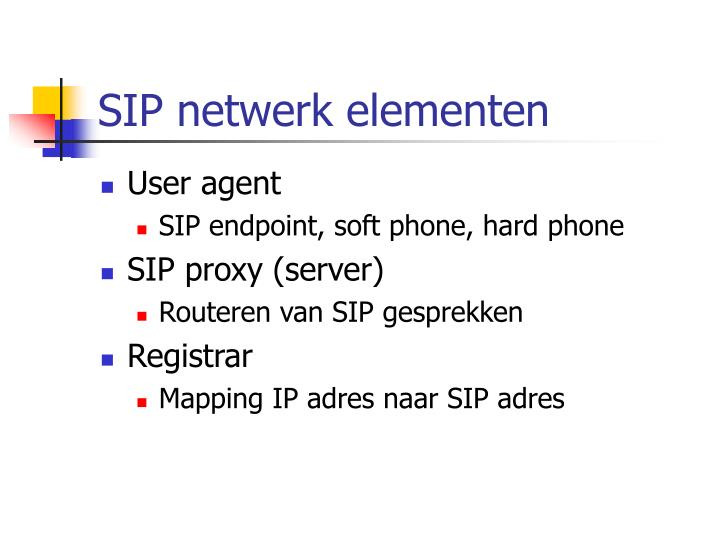 SIP netwerk elementen