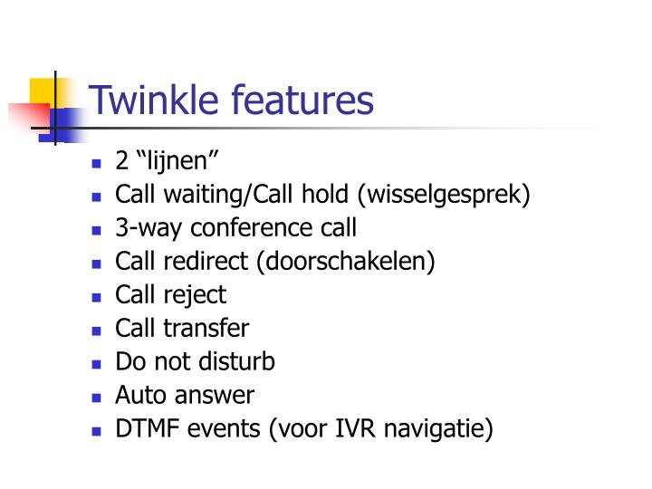 Twinkle features