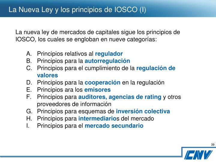 La Nueva Ley y los principios de IOSCO (I)