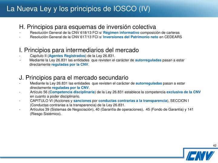 La Nueva Ley y los principios de IOSCO (IV)