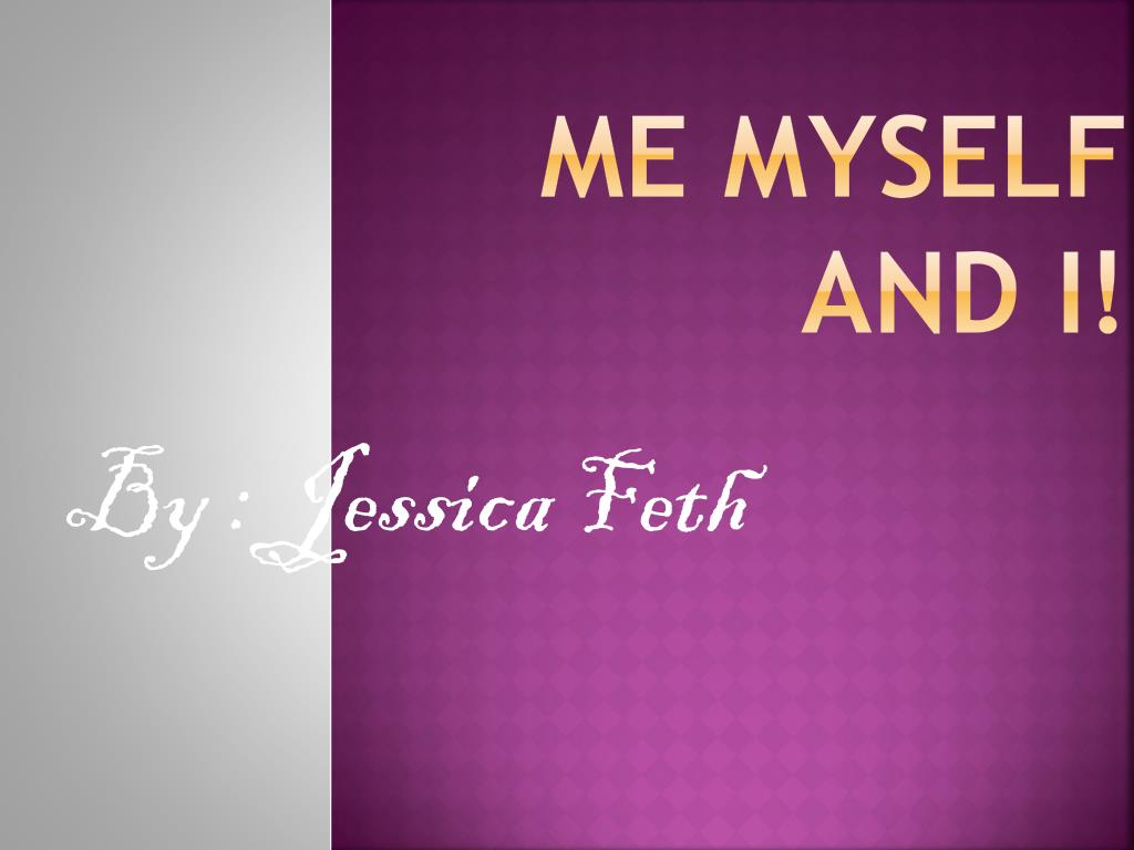 Introduce myself |authorstream.
