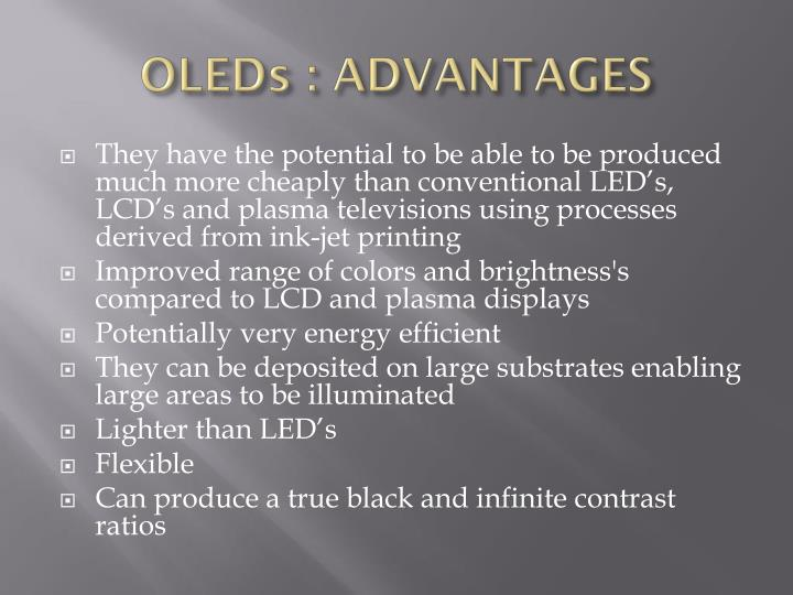 OLEDs : ADVANTAGES