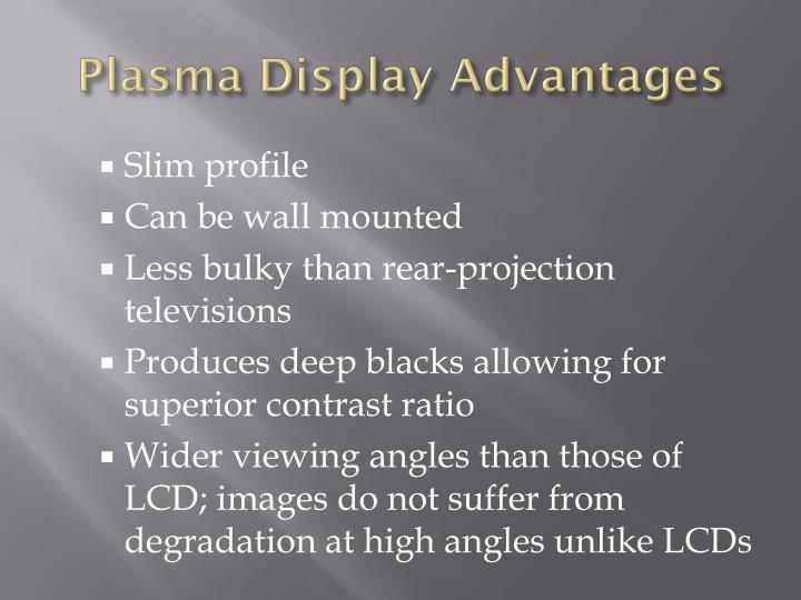 Plasma Display Advantages