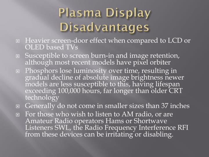 Plasma Display Disadvantages