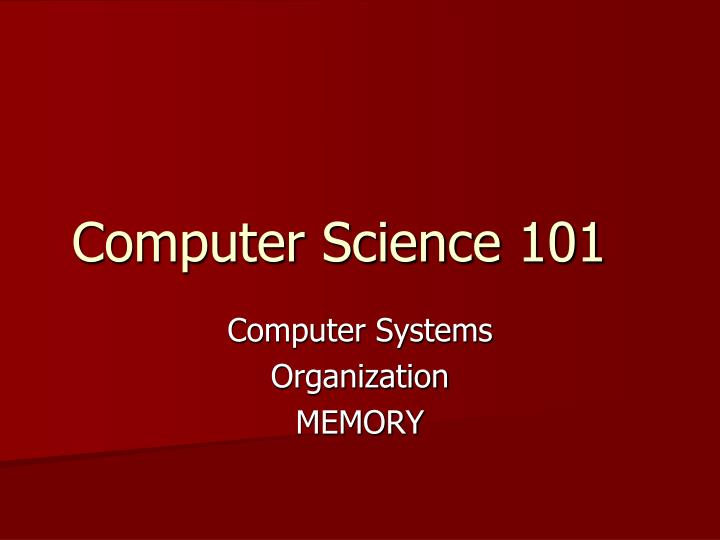 Computer science 101
