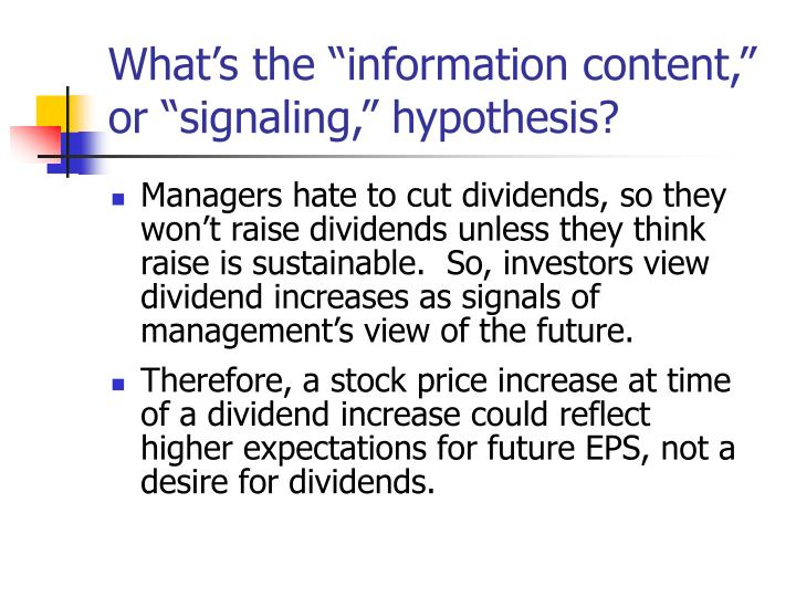 information content or signaling hypothesis