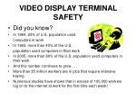 video display terminal safety1