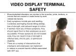 video display terminal safety7