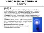 video display terminal safety8
