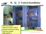 b q s control installation