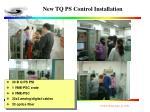 new tq ps control installation