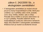z kon 242 2000 sb o ekologick m zem d lstv