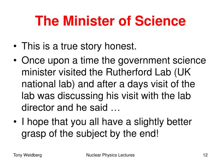 The Minister of Science