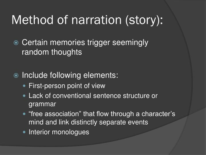 Method of narration (story):