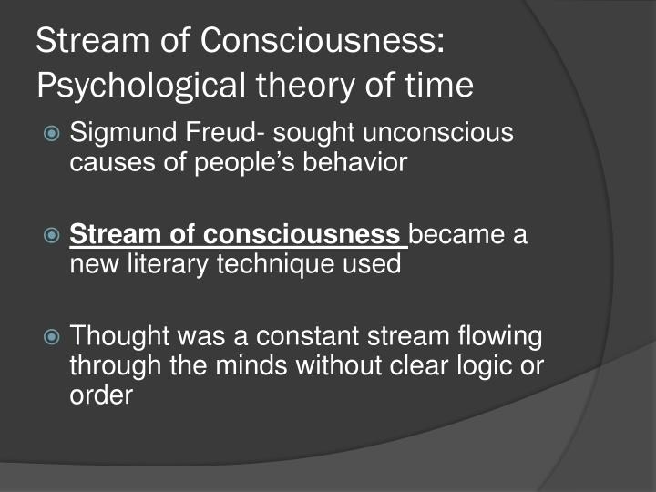 Stream of consciousness psychological theory of time