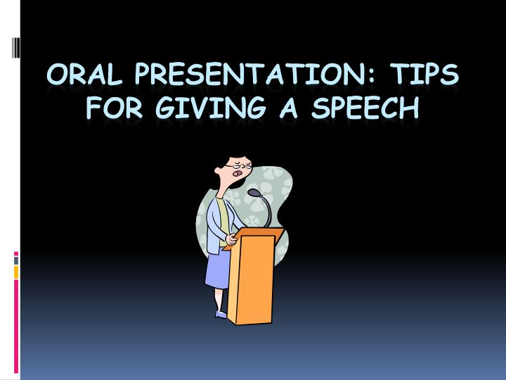 oral presentation tips for giving a speech n.