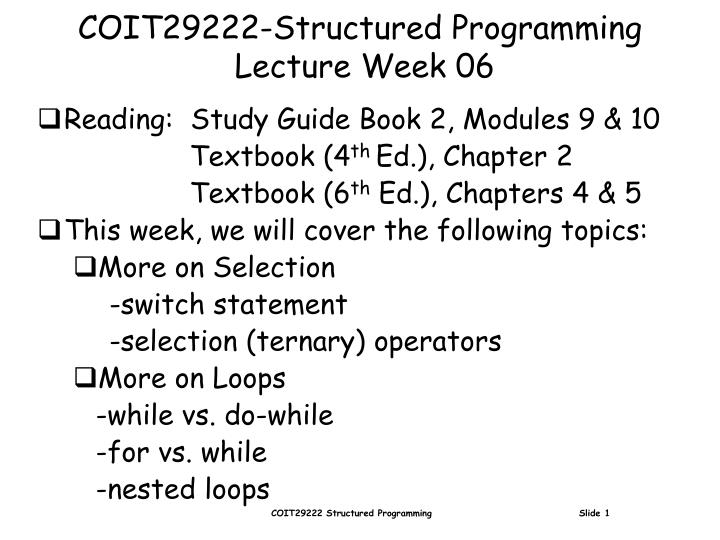 coit29222 structured programming lecture week 06 n.