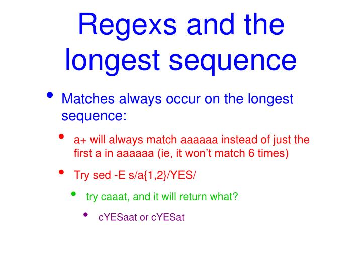 Regexs and the longest sequence