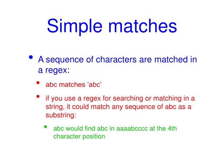Simple matches