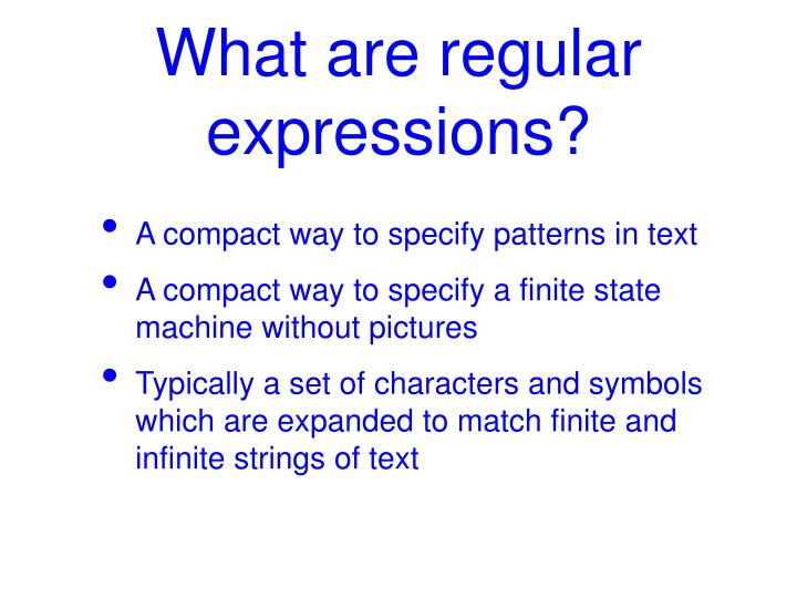 What are regular expressions