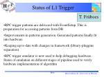status of l1 trigger1