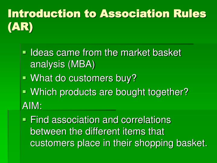 Introduction to Association Rules (AR)