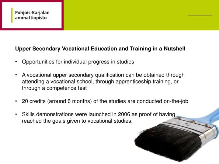 Upper Secondary Vocational Education and Training in a