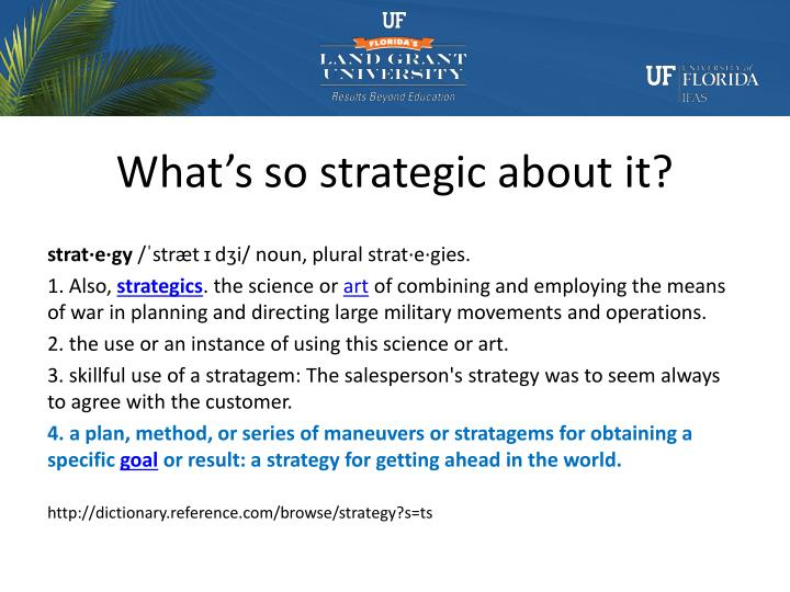 What's so strategic about it?