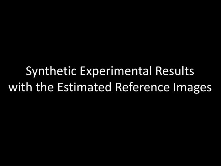 Synthetic Experimental