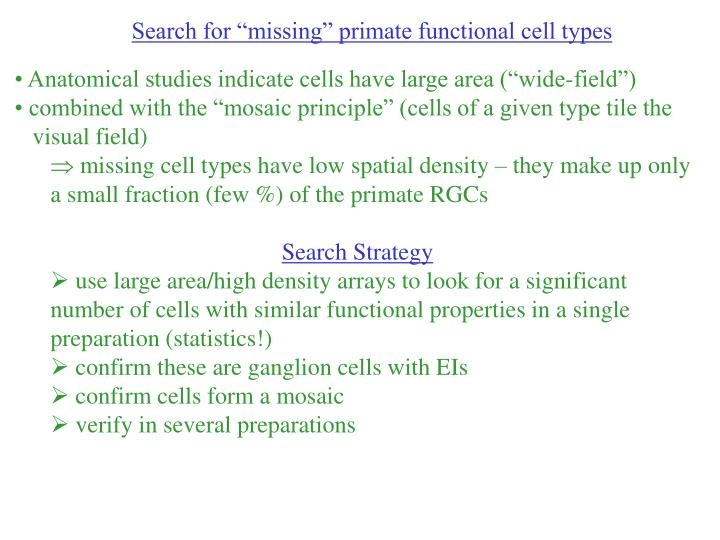 """Search for """"missing"""" primate functional cell types"""
