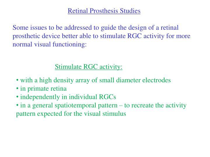 Retinal Prosthesis Studies