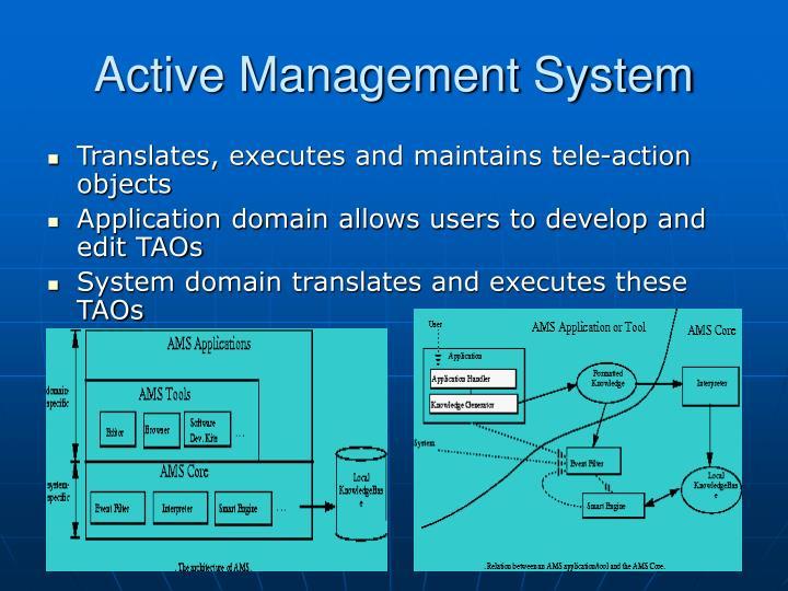 Active Management System