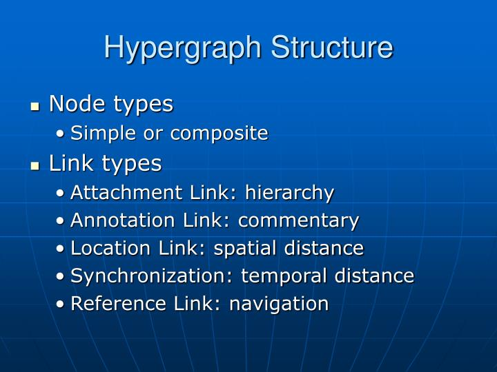 Hypergraph Structure