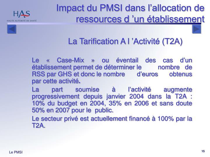 Impact du PMSI dans l'allocation de ressources d'un établissement